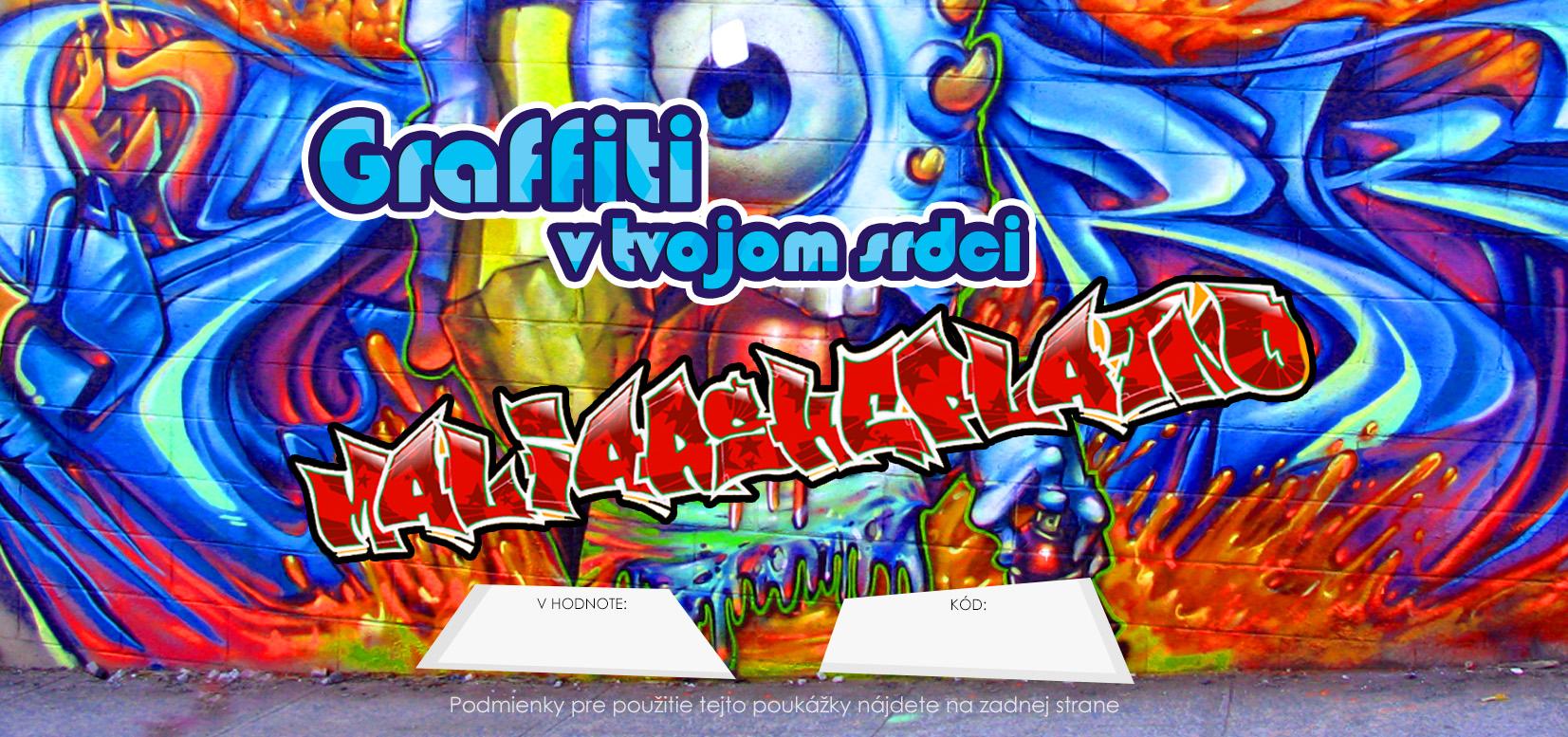 Darčekový POUKAZ - Graffiti v tvojom srdci (umelecké potreby)